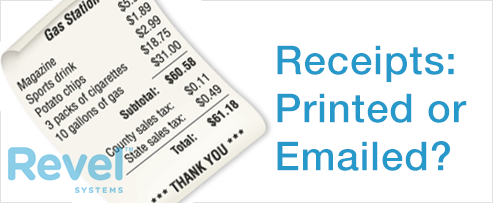 Receipts:  Printed or Emailed?