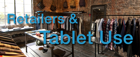 Retailers Embrace Tablets, Mobile Devices