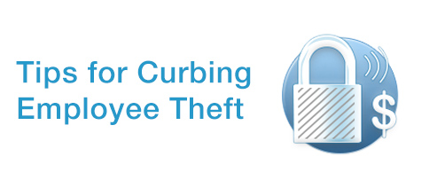 Top 7 Ways to Curb Employee Theft