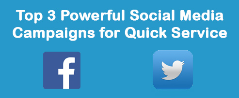 Top 3 Powerful Social Media Campaigns for Quick Service