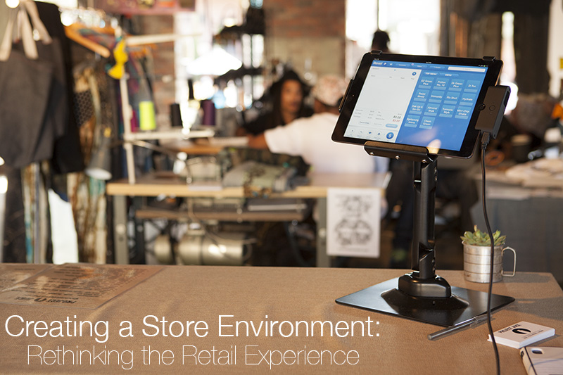 3 Great Ways to Create a Store Environment