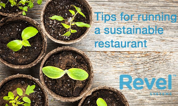 5 Tips for Running a Sustainable Restaurant