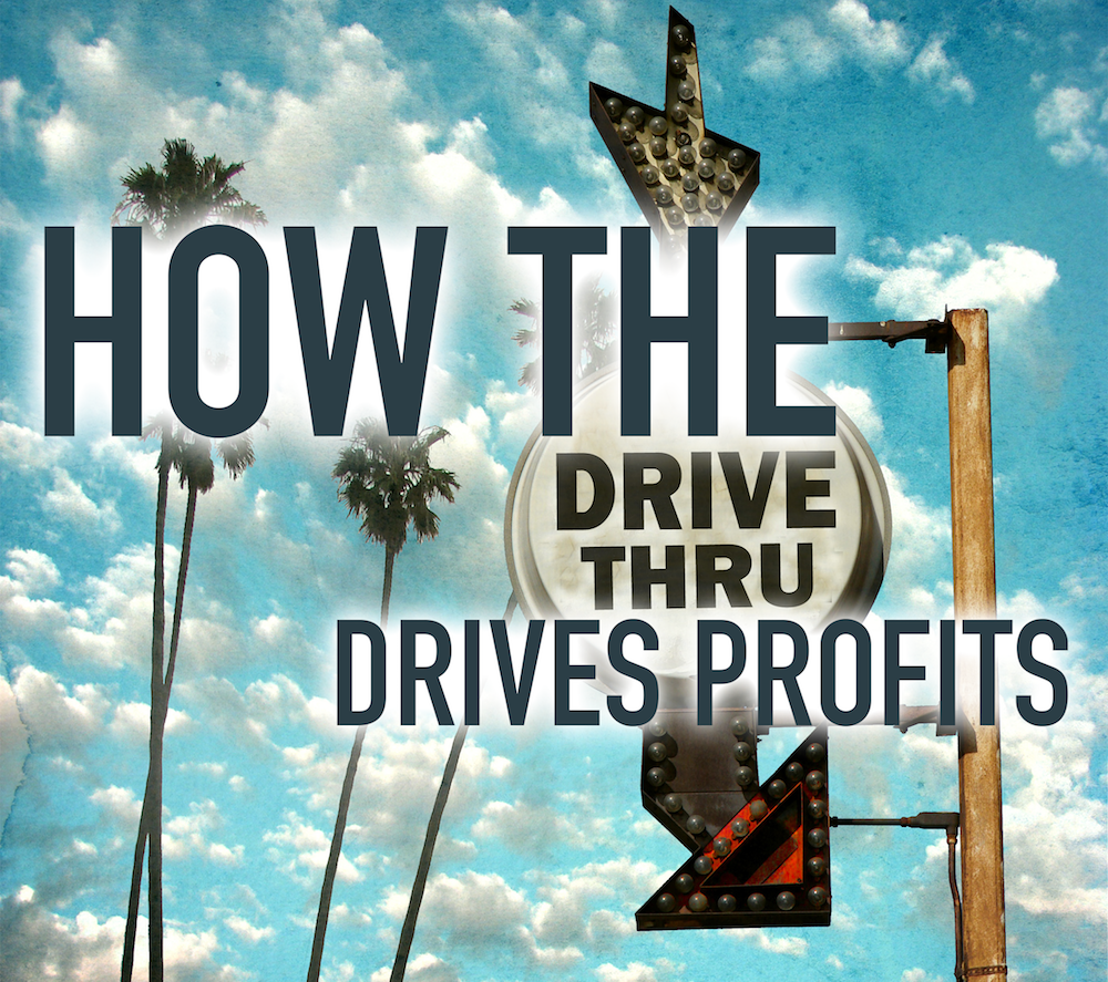 How the Drive-Thru Drives Profits