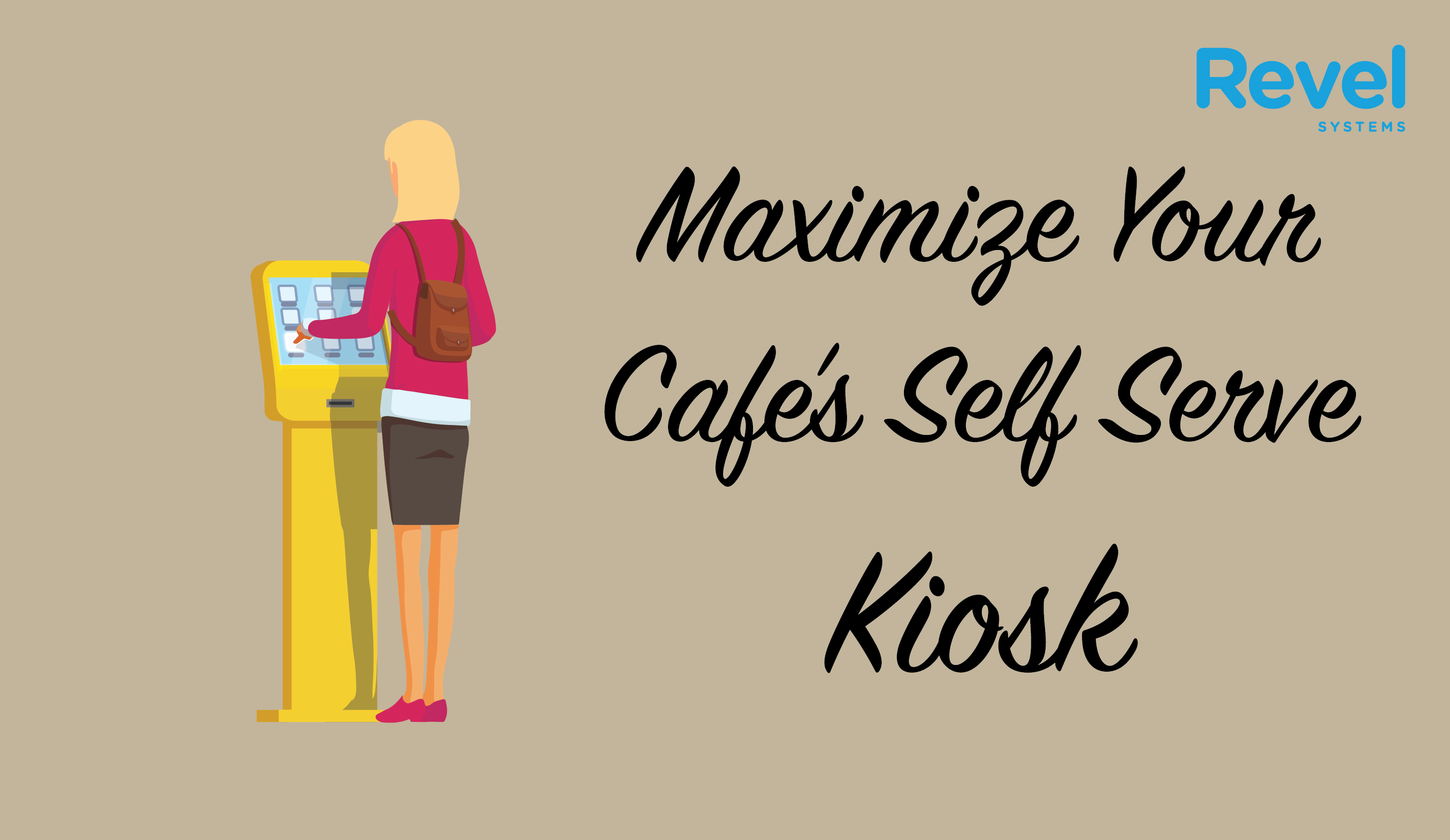 3 Ways to Maximize Your Cafe's Self Serve Kiosk